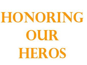 Honoring our Hero's specials